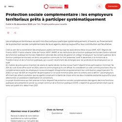Protection sociale complémentaire : les employeurs territoriaux prêts à participer systématiquement