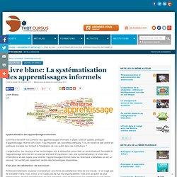 Livre blanc: La systématisation des apprentissages informels