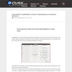 o instalar o SystemBack no Ubuntu - Faça Backups ou crie livecds facilmente - Diolinux - Notícias, Tutoriais e Games para Linux