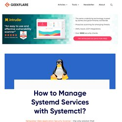 How to Manage Systemd Services with Systemctl?