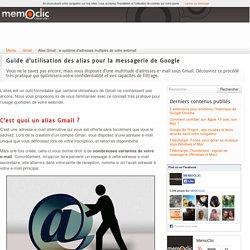 Alias Gmail : le système d'adresses multiples de votre webmail