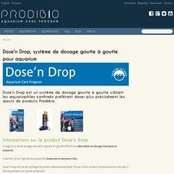 Système de dosage goutte à goutte pour aquarium