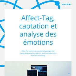 Affect-tag, système de captation des émotions