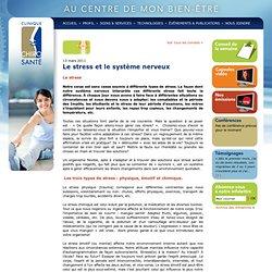 Le stress et le système nerveux - Clinique Chiro-Santé - Chiropratique à Québec