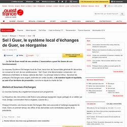 Sel î Guer, le système local d'échanges de Guer, se réorganise - Guer