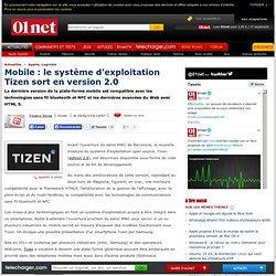 Mobile : le système d'exploitation Tizen sort en version 2.0