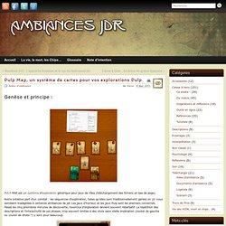 Pulp Map, un système de cartes pour vos explorations Pulp