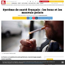 Système de santé français : les bons et les mauvais points