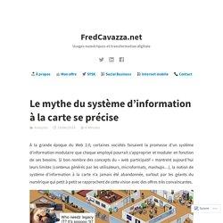 Le mythe du système d'information à la carte se précise