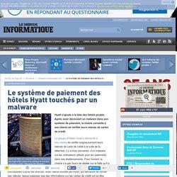 Le système de paiement des hôtels Hyatt touchés par un malware