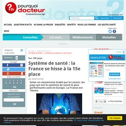 Système de santé : la France se hisse à la 15e place