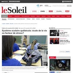 Système scolaire québécois: école de la vie ou facteur de stress?