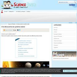 Le système solaire, c'est quoi ? Partons à sa découverte !