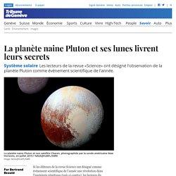 Système solaire: La planète naine Pluton et ses lunes livrent leurs secrets - Savoir: Sciences