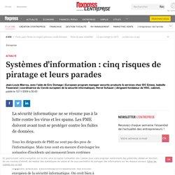 Systèmes d'information : cinq risques de piratage et leurs parades