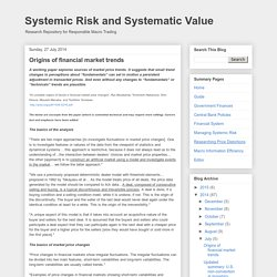 Systemic Risk and Systematic Value: Origins of financial market trends