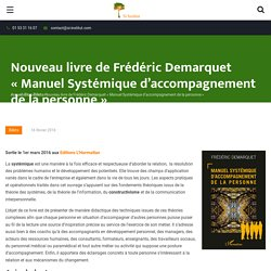 Nouveau livre de Frédéric Demarquet «Manuel Systémique d'accompagnement de la personne» - Si-Institut