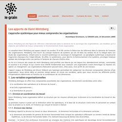 Les apports de Henri Mintzberg L'approche systémique pour mieux comprendre les organisations