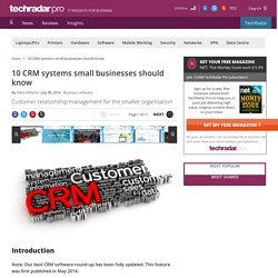 10 CRM systems small businesses should know