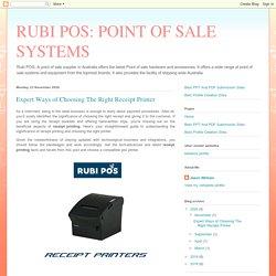 Expert Ways of Choosing The Right Receipt Printer : Rubi POS