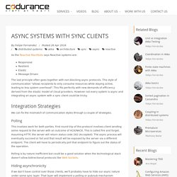 Async systems with sync clients