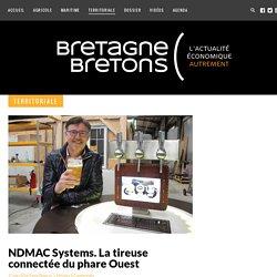 NDMAC Systems. La tireuse connectée du phare Ouest - Bretagne Bretons