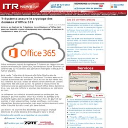 T-Systems assure le cryptage des données d'Office 365