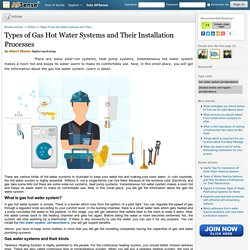 Types of Gas Hot Water Systems and Their Installation Processes