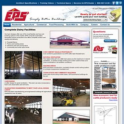 Post frame systems, SIP panel storage sheds, dairy and livestock farm buildings