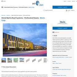 Metal Wall & Roof Systems - Perforated Panels from Morin Corp.