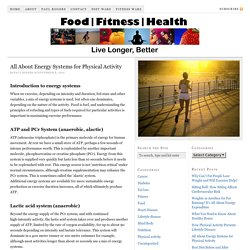 All About Energy Systems for Physical Activity — Food