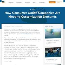 CPQ Systems Help Goods Sellers to Meet Customization Demands