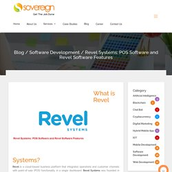 Revel Systems: POS Software and Revel Software Features