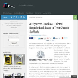 3D Systems Unveils 3D Printed Bespoke Back Brace to Treat Chronic Scoliosis