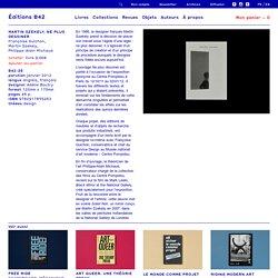 MARTIN SZEKELY. NE PLUS DESSINER – Éditions B42