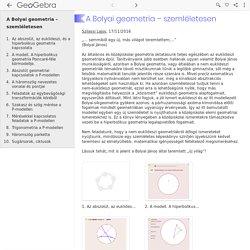 A Bolyai geometria – szemléletesen - GeoGebraBook