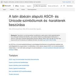 A latin ábécén alapuló ASCII- és Unicode-szimbólumok és -karakterek beszúrása - Office-támogatás