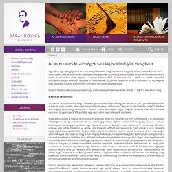 Az internetes közösségek szociálpszichológiai vizsgálata