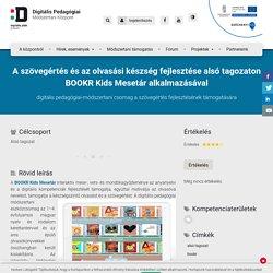 A szövegértés és az olvasási készség fejlesztése alsó tagozaton BOOKR Kids Mesetár alkalmazásával – Digitális Pedagógiai Módszertani Központ