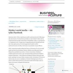 Sztuka i social media – nie tylko Facebook