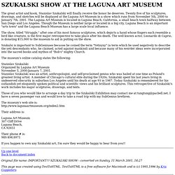 SZUKALSKI SHOW AT THE LAGUNA ART MUSEUM