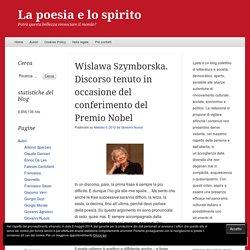 Wislawa Szymborska. Discorso tenuto in occasione del conferimento del Premio ...