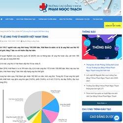 Tỷ lệ ung thư ở người Việt Nam tăng