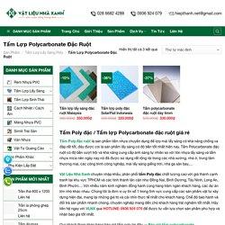 Tấm Poly Đặc / Tấm Lợp Polycarbonate Đặc Ruột Giá Rẻ
