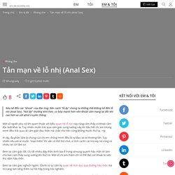 Tản mạn về lỗ nhị (Anal Sex)