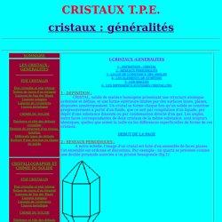 T.P.E. CRISTAUX (CRISTAUX GENERALITES)