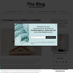 T- Technique C2C (corner to corner)