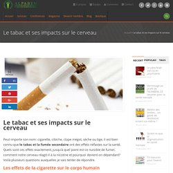 Le tabac et ses impacts sur le cerveau - Alpabem
