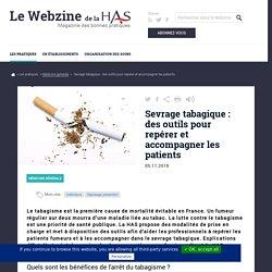 Sevrage tabagique : des outils pour repérer et accompagner les patients - Haute Autorité de Santé