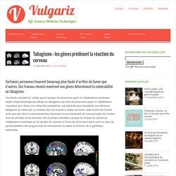 Tabagisme : les gènes prédisent la réaction du cerveau